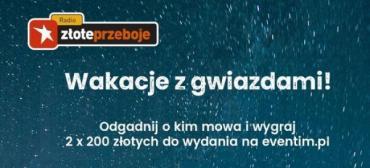 Wakacje z gwiazdami w Radiu Złote Przeboje!